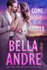 Bella Andre - Come a Little Bit Closer  artwork