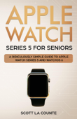 Apple Watch Series 5 for Seniors