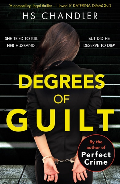 Degrees of Guilt - HS Chandler & Helen Fields book cover