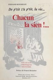 Download and Read Online De p'tit z'à p'tit, la vie... Chacun la sien !...