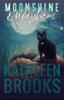 Kathleen Brooks - Moonshine & Mayhem artwork