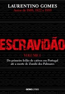 Escravidão – Vol. 1 de Laurentino Gomes Capa de livro