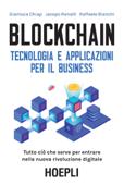 Blockchain. Tecnologia e applicazioni per il business