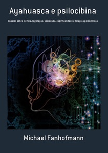 Ayahuasca E Psilocibina Book Cover