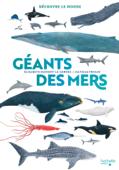 Découvre le monde - Géants des mers