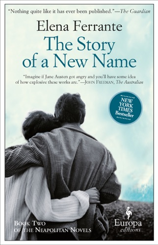 Elena Ferrante & Ann Goldstein - The Story of a New Name