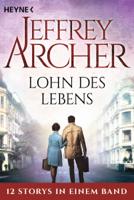 Jeffrey Archer - Lohn des Lebens artwork
