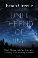 Brian Greene - Until the End of Time artwork