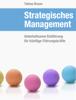 Strategisches Management - Tobias H. J. Braun
