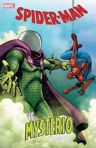 Roger Stern, Stan Lee, Gerry Conway, Howard Mackie, Peter David & Dan Slott - Spider-Man Vs. Mysterio