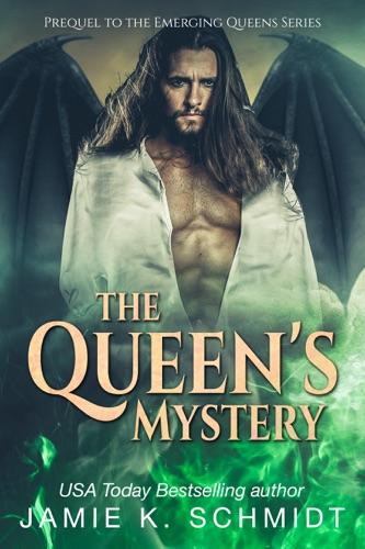 Jamie K. Schmidt - The Queen's Mystery