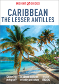Insight Guides Caribbean: The Lesser Antilles (Travel Guide eBook)