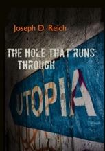 The Hole That Runs Through Utopia