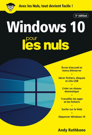 Windows 10 pour les Nuls, poche, 5e éd.