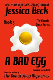 A Bad Egg The Classic Diner Mystery Series 5