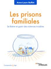 Download and Read Online Les prisons familiales