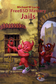 FreeBSD Mastery: Jails
