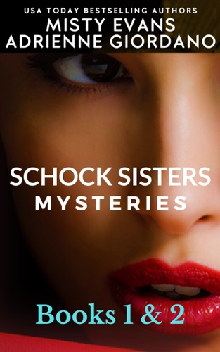 Misty Evans - Schock Sisters Mysteries Box Set, Books 1 & 2