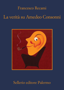 La verità su Amedeo Consonni Libro Cover