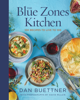 Dan Buettner - The Blue Zones Kitchen  artwork