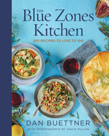 The Blue Zones Kitchen by The Blue Zones Kitchen