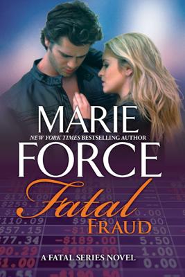 Marie Force - Fatal Fraud book
