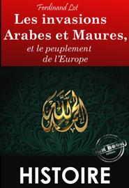 Les invasions Arabes et Maures