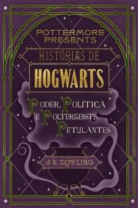 Histórias de Hogwarts: poder, política e poltergeists petulantes Book Cover