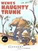 Wewe's Naughty Trunk