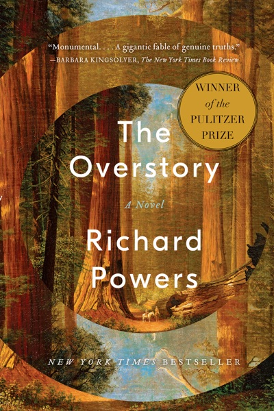The Overstory: A Novel - Richard Powers book cover