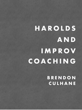 Harolds And Improv Coaching