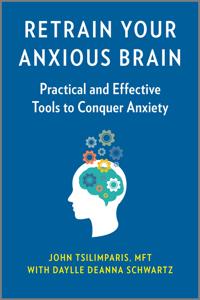 Retrain Your Anxious Brain Book Cover