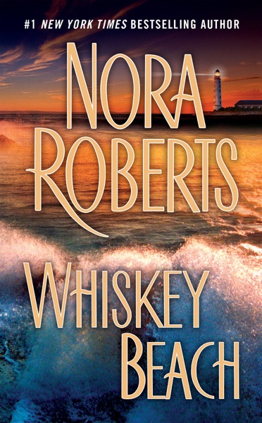 Whiskey Beach - Nora Roberts book cover