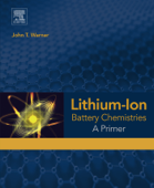 Lithium-Ion Battery Chemistries (Enhanced Edition)