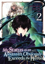 My Status as an Assassin Obviously Exceeds the Hero's (Manga) Vol. 2