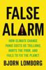 False Alarm - Bjørn Lomborg