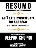 Resumo Estendido De  As 7  Leis Espirituais Do Sucesso Book Cover