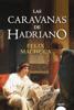 Félix Machuca - Las caravanas de Hadriano portada