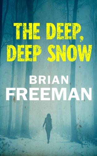 Brian Freeman - The Deep, Deep Snow