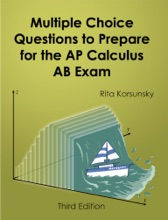 Multiple-Choice Questions To Prepare For The AP Calculus AB Exam (3rd Edition)