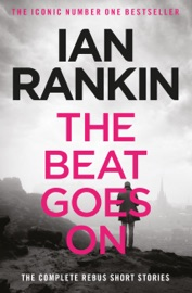 The Beat Goes On: The Complete Rebus Stories PDF Download