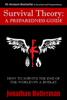 Jonathan Hollerman - Survival Theory: A Preparedness Guide artwork
