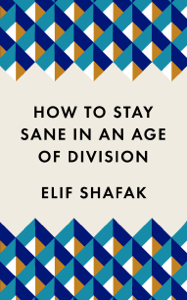 How to Stay Sane in an Age of Division Copertina del libro