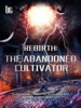 Rebirth: The Abandoned Cultivator