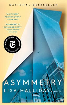 Lisa Halliday - Asymmetry book