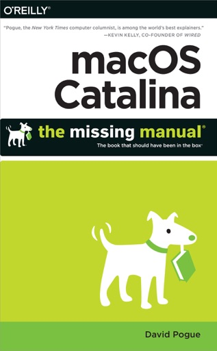 macOS Catalina: The Missing Manual - David Pogue
