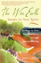 The Wise Earth Speaks To Your Spirit