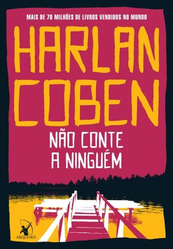Harlan Coben - Não conte a ninguém