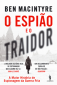 O Espião e o Traidor Book Cover