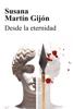 Susana Martín Gijón - Desde la eternidad portada